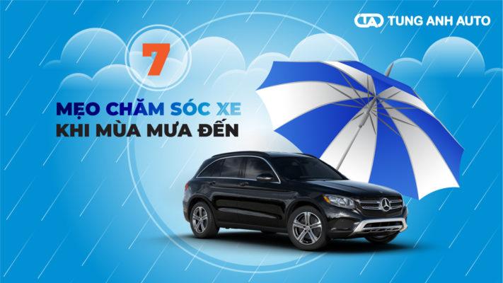 7 mẹo chăm sóc xe khi mùa mưa tới